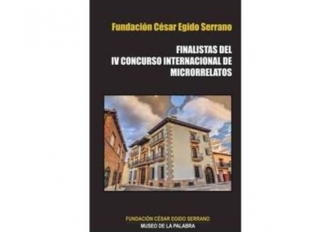 The book with the finalists of the IV Prize of short stories Museum of Words – César Egido Serrano Foundation has been published.